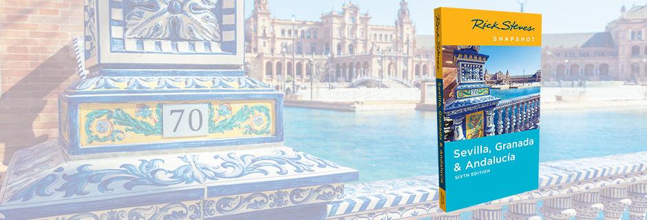 Rick Steves Sevilla & Southern Spain Snapshot