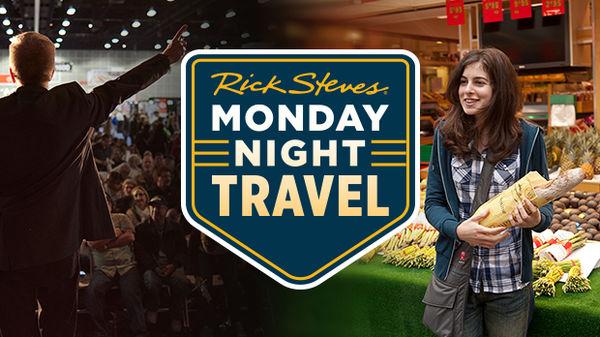 Monday Night Travel - Europe's Best Markets