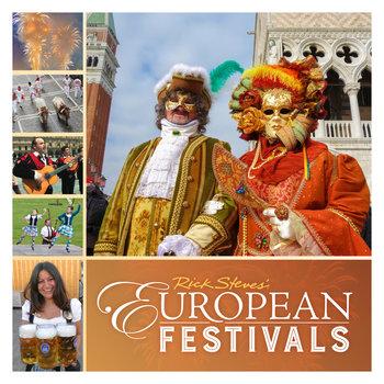 Rick Steves' European Festivals Book