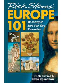 Europe 101: History & Art for the Traveler Book