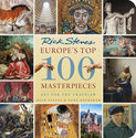 Europe's Top 100 Masterpieces: Art for the Traveler Book