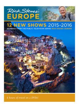 Rick Steves' Europe: 12 New Shows 2015 - 2016